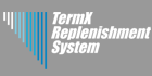 TermX Replenishment System